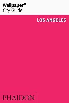 Wallpaper* City Guide Los Angeles - Wallpaper (Paperback)
