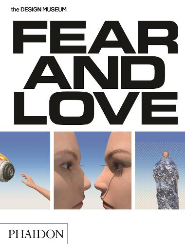 Fear & Love: Reactions to a Complex World (Paperback)