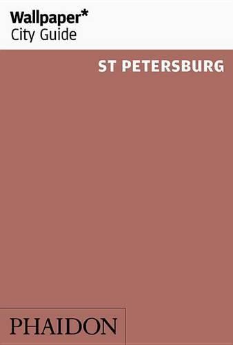 Wallpaper* City Guide St Petersburg 2016 - Wallpaper (Paperback)