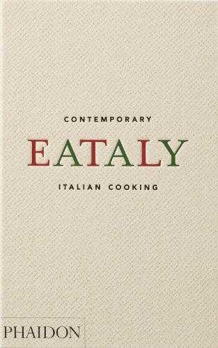 Eataly: Contemporary Italian Cooking (Hardback)