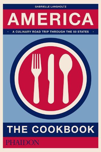 America: The Cookbook (Hardback)