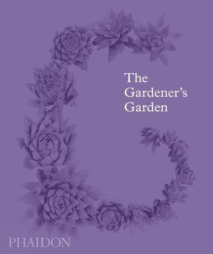 The Gardener's Garden: Midi Format (Hardback)
