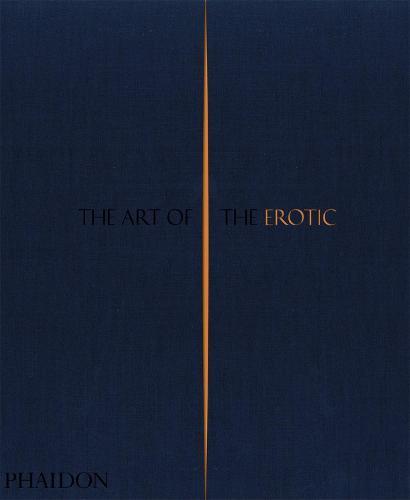 The Art of the Erotic (Hardback)