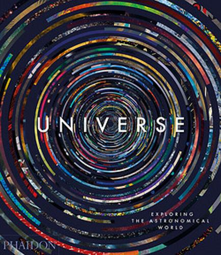 Universe: Exploring the Astronomical World (Hardback)