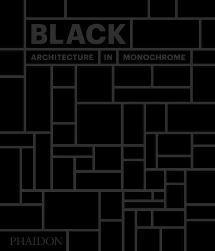 Black: Architecture in Monochrome (Hardback)