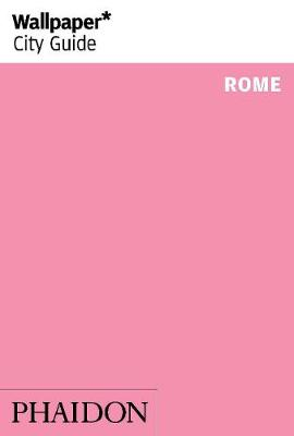 Wallpaper* City Guide Rome - Wallpaper (Paperback)