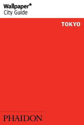 Wallpaper* City Guide Tokyo - Wallpaper (Paperback)
