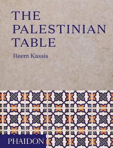 The Palestinian Table (Hardback)