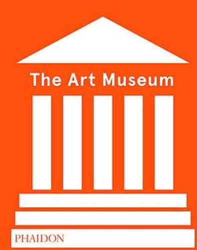 The Art Museum (Revised Edition) (Hardback)