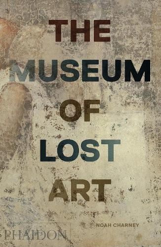 The Museum of Lost Art (Hardback)