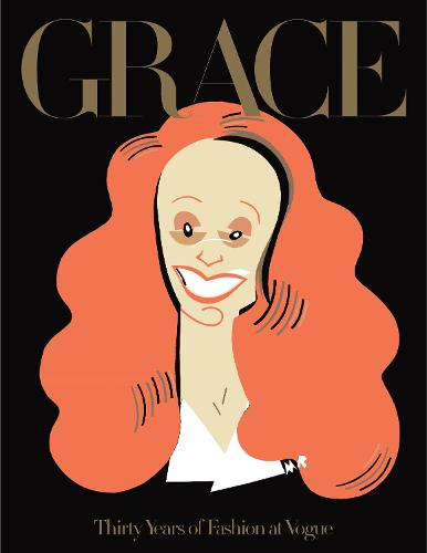Grace: Thirty Years of Fashion at Vogue (Paperback)