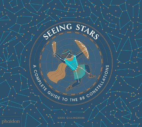 Seeing Stars: A Complete Guide to the 88 Constellations (Hardback)