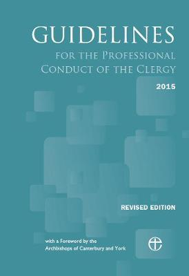 Guidelines for the Professional Conduct of the Clergy 2015: Revised edition (Paperback)