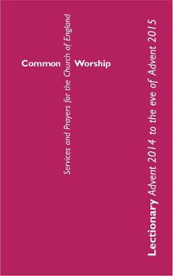 Common Worship Lectionary: Standard format - Common Worship: Services and Prayers for the Church of England (Paperback)