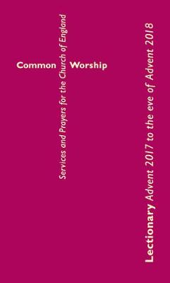 Common Worship Lectionary - Common Worship: Services and Prayers for the Church of England (Paperback)