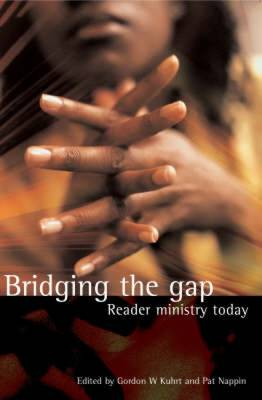 Bridging the Gap: Reader Ministry Today (Paperback)