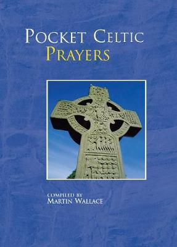 Pocket Celtic Prayers - Pocket Prayers Series (Hardback)
