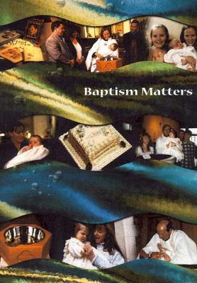 Baptism Matters (Paperback)