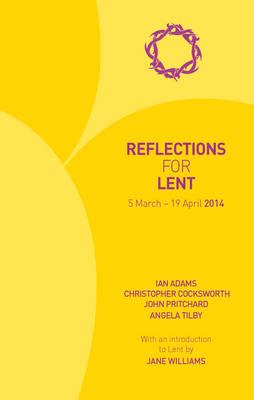 Reflections for Lent 2014 (Paperback)