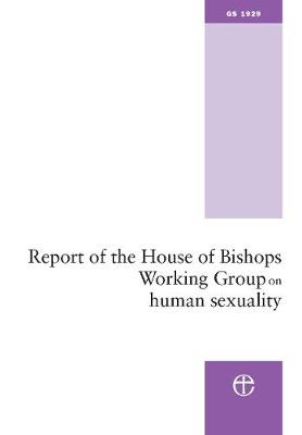 Report of the House of Bishops Working Group on Human Sexuality: (The Pilling Report) (Paperback)