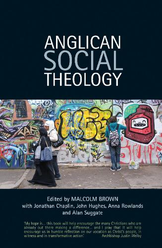 Anglican Social Theology: Renewing the vision today (Paperback)