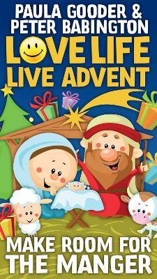 Love Life Live Advent Kids pack of 10: Make room for the manger