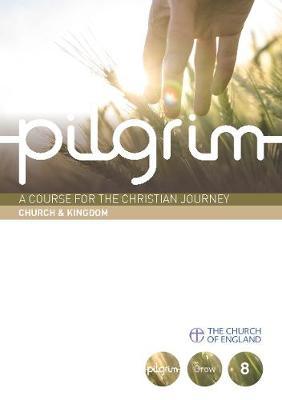 Pilgrim: Book 8 (Grow Stage) - Pilgrim Course