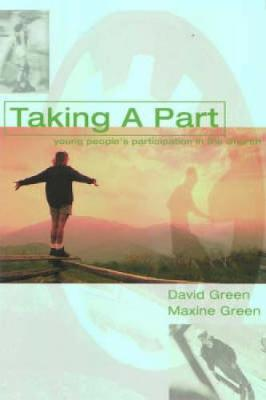 Taking a Part: Young People's Participation in Church (Paperback)