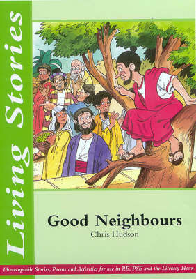 Good Neighbours: Caring for Our Communities - Living Stories (Paperback)