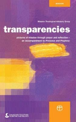 Transparencies: Pictures of Mission through Prayer and Reflection (Paperback)