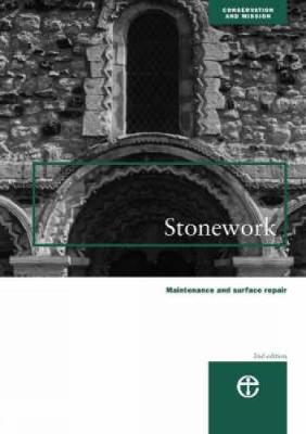 Stonework: Maintenance and Surface Repair - Conservation & mission (Paperback)