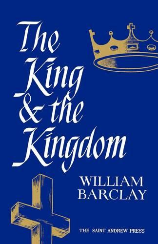 The King and the Kingdom (Paperback)