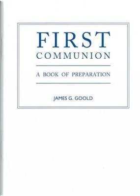 First Communion: A Book of Preparation (Paperback)