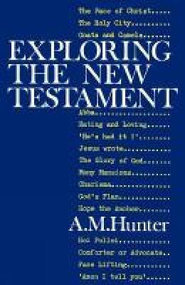 Exploring the New Testament (Paperback)