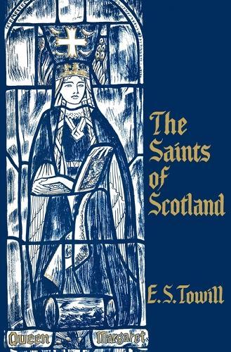 The Saints of Scotland (Paperback)