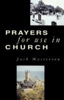 Prayers for Use in Church (Paperback)
