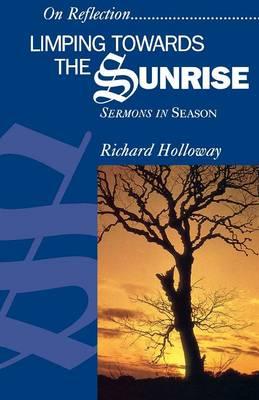 Limping towards the Sunrise: Sermons in Season (Paperback)