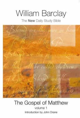 The Gospel of Matthew: v.1 - New Daily Study Bible (Paperback)