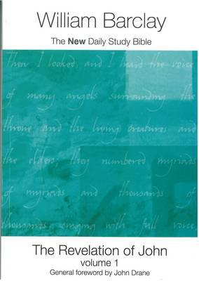 The Revelation of John: v. 1 - New Daily Study Bible (Paperback)