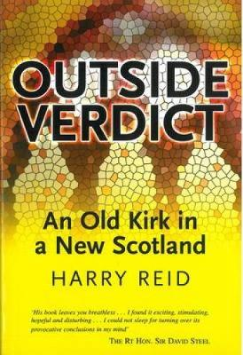 Outside Verdict: An Old Kirk in a New Scotland (Paperback)