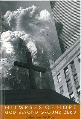 Glimpses of Hope: God Beyond Ground Zero - On Reflection (Paperback)