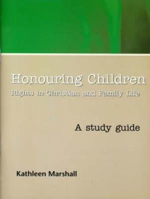 Honouring Children: Rights in Christian and Family Life (Paperback)