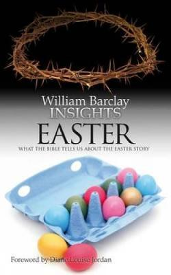 Insights: What the Bible Tells Us About the Easter Story - Insights (Paperback)