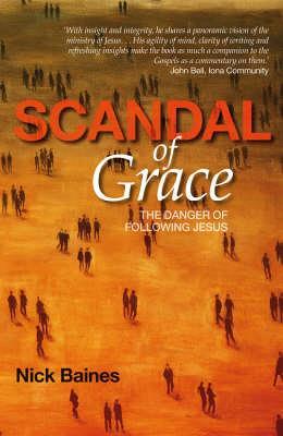 Scandal of Grace (Paperback)