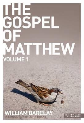 The Gospel of Matthew - volume 1 - Daily Study Bible (Paperback)