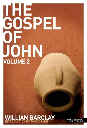New Daily Study Bible - The Gospel of John (Volume 2) (Paperback)