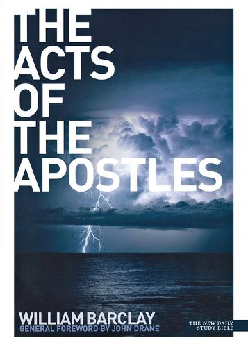 The Acts of the Apostles - New Daily Study Bible (Paperback)
