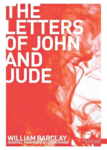 New Daily Study Bible The Letters of John and Jude - New Daily Study Bible (Paperback)
