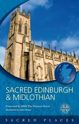 Sacred Edinburgh and Midlothian - Sacred Places (Paperback)