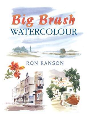 Big Brush Watercolor (Paperback)